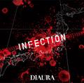 DIAURA「INFECTION」