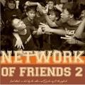 【セール!】Network of friends#2 4 way split CD