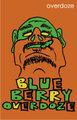 OVERDOZE/BLUE BERRY