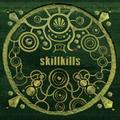 skillkills /skillkills