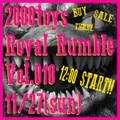高円寺2000toys Royal Rumble(Vol.010)