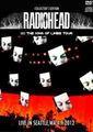 RADIOHEAD / LIVE IN SEATTLE 4-9-2012 COLLECTOR'S EDITION