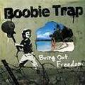 ■Boobie Trap /Bring Out Freedom
