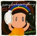 ウィスット・ポンニミット「everybodyeverything soundtrack」