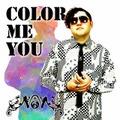 COLOR ME YOU / Non