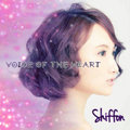 Shiffon / 「VOICE OF THE HEART」