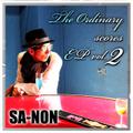 The Ordinary scores EP vol.2 / SA-NON