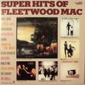 FLEETWOOD MAC / SUPER HITS OF FLEETWOOD MAC プロモ・オンリー・LP