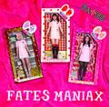 FATES MANIAX / FATES (フェイツ)