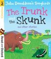 Read with Oxford: Stage 2: Songbirds Phonics: The Trunk and The Skunk and Other Stories