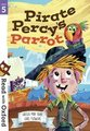 Read with Oxford: Stage 5: Pirate Percy's Parrot