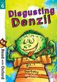 Read with Oxford: Stage 6: All Stars : Disgusting Denzil
