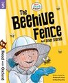 Read with Oxford: Stage 5: Biff, Chip and Kipper: The Beehive Fence and Other Stories