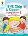 Oxford Reading Tree: Biff, Chip & Kipper Companion 1