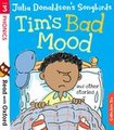 Read with Oxford: Stage 3: Songbirds Phonics: Tim's Bad mood and Other Stories
