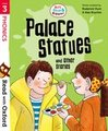 Read with Oxford: Stage 3: Biff, Chip and Kipper: Palace Statues and Other Stories
