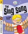 Read with Oxford: Stage 2: Biff, Chip and Kipper: The Sing Song and Other Stories
