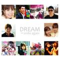 DREAM ~smile again~