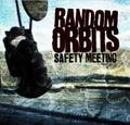 RANDOM ORBITS/SAFETY MEETING