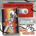 Hemo&Moofire - Escape To Classics 92' 93'