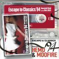 Hemo&Moofire - Escape To Classics94'