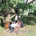 Humming life / 山本アラタ