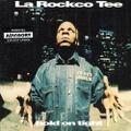 La Rockco Tee / Hold On Tight