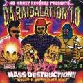 No Moeny Recordz / Da Raidalation 1.0