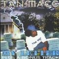 Tan-Macc / My Letter Plus A Bonus Track
