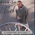 Skee-Lo / I Wish
