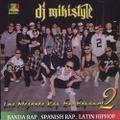 DJ Mikistyle / Los Mejores Rap En Espanol 2