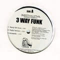3 Way Funk / Nasty Girl