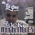 Mr. Lil One / Thee Sicko Affiliat