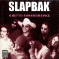 Slapbak / Ghetto Funkography