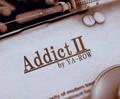 アディクトⅡ(AddictⅡ)by 野郎