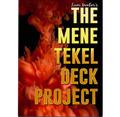 ザ・メネ・テケル・デック・プロジェクト(The Mene Tekel Deck Project)