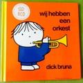 RCO限定 ディック・ブルーナ絵本Wij hebben een orkest(オーケストラ) 洋書オランダ語