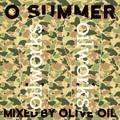 OLIVE OIL / O SUMMER [MixCDr]