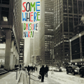 『somewhere』