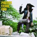 『PIRATES CANOE, TOO』