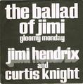 JIMI HENDRIX AND CURTIS KNIGHT / GLOOMY MONDAY