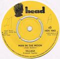 VILLAGE / MAN IN THE MOON