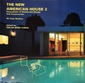 THE NEW AMERICAN HOUSE 2  Innovations in Residential Design and Construction