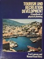 TOURISM AND RECREATION DEVELOPMENT : A handbook of physical planning
