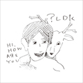 Hi,how are you? / 『?LDK』 (ROSE 164X/10inch ANALOG)