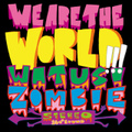 ワッツーシゾンビ / 『WE ARE THE WORLD !!!』 (ROSE 89/CD ALBUM)