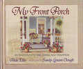 MY FRONT PORCH / Alda Ellis & Sandy Lynam Clough