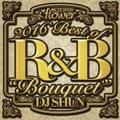 DJ Shun / 2016 Best Of R&B 【Bouquet】