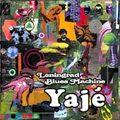 Leningrad Blues Machine / Yaje