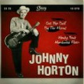 "JOHNNY HORTON/Got The Bull By The Horns(7"")"